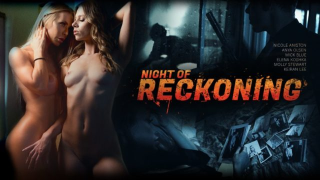 4Share Night Of Reckoning – Anya Olsen – Elena Koshka – Molly Stewart – Nicole Aniston